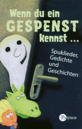Wenn du ein Gespenst kennst . . ., 1 Cassette. Spuklieder, Gedichte und Geschichten. - 60 Min.