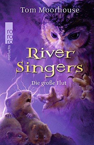 River Singers. Die große Flut.