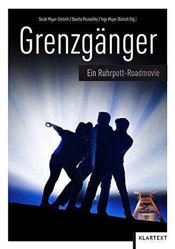 Grenzgänger Ein Ruhrpott-Roadmovie