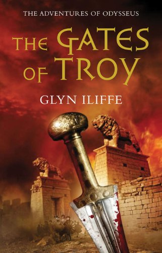 The Gates of Troy The Adventures of Odysseus