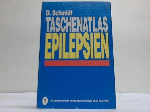Taschenatlas Epilepsien. D. Schmidt