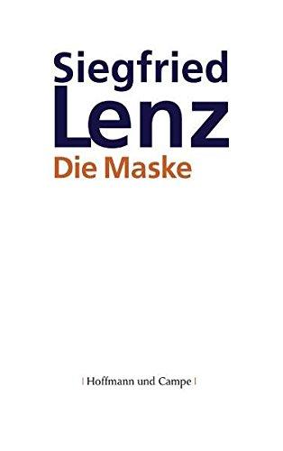 Siegfried, Lenz: Die Maske Erzählungen