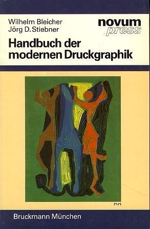 Handbuch der modernen Druckgraphik
