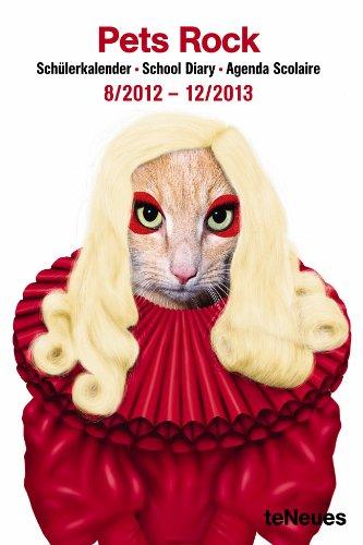 Pets Rock, Schülerkalender 2012/2013 School Diary. Mit Wochenkalendarium dtsch.-engl.-französ. ab August des Vorjahre
