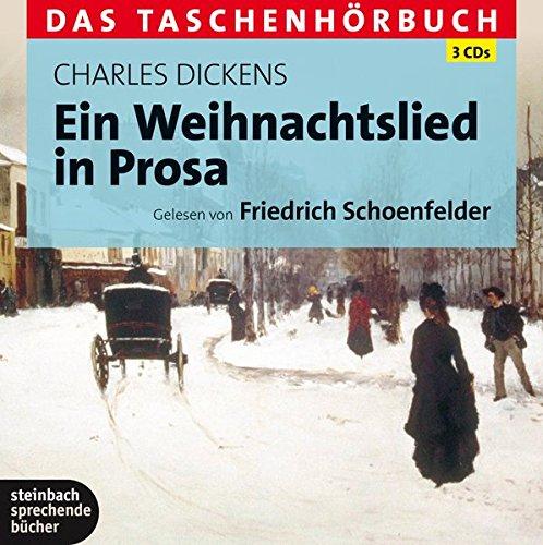 Ein Weihnachtslied in Prosa Das Taschenhörbuch. Ungekürzte Lesung. 182 Min.