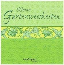 Sylvia [Red.], Tress: Kleine Gartenweisheiten.