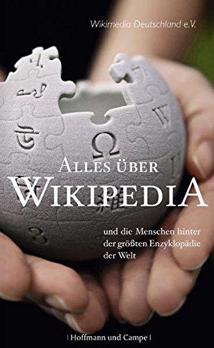Alles über Wikipedia Und die Menschen hinter der größten Enzyklopädie der Welt.
