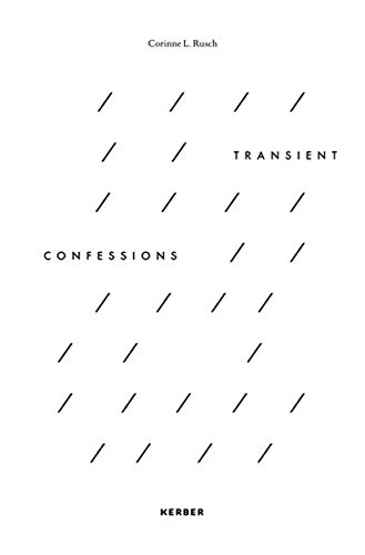 Corinne L. Rusch. Trasient Confessions