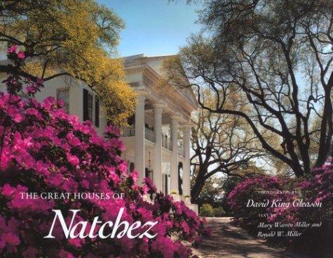 Mary Warren, Miller: The Great Houses of Natchez