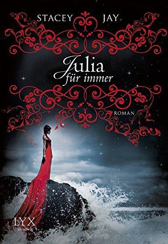 Julia für immer Roman