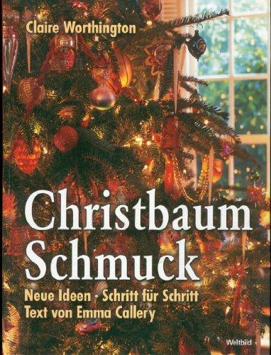 Christbaum-Schmuck Neue Ideen; Schritt für Schritt.