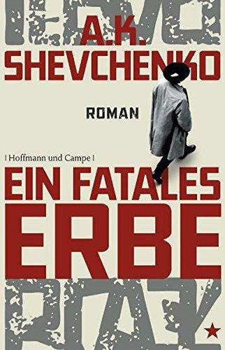 A. K., Shevchenko und Übers.: Hübner Sabine: Ein fatales Erbe Roman