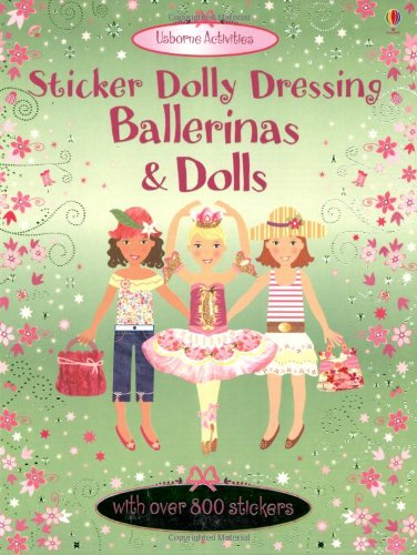 Sticker Dolly Dressing Ballerinas & Dolls with over 800 stickers