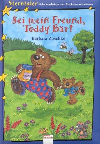 Sei mein Freund, Toddy Bär!.