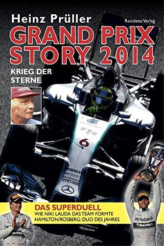 Heinz, Prüller: Grand Prix Story 2014