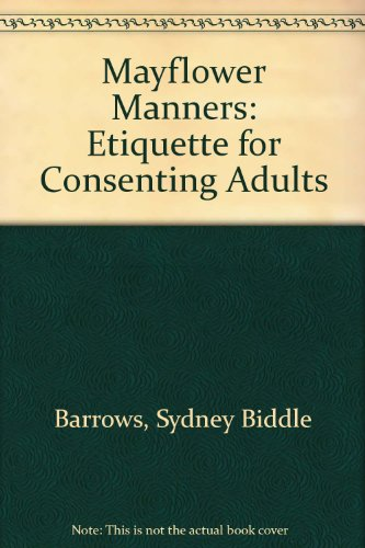 Mayflower Manners Etiquette for Consulting Adults