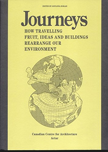 Journeys How travelling fruit, ideas and buildings rearrange our environment