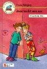 Anne heckt was aus Kinderroman ab 8 Jahre