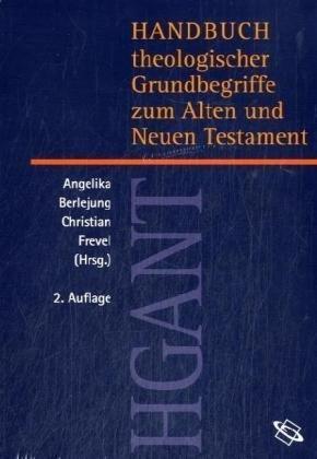 Handbuch theologischer Grundbegriffe zum AT und NT