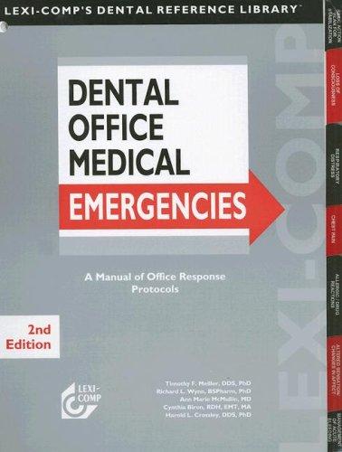 Dental Office Medical Emergencies A Manual of Office Response Protocols