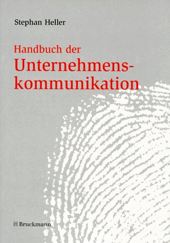 Handbuch der Unternehmenskommunikation