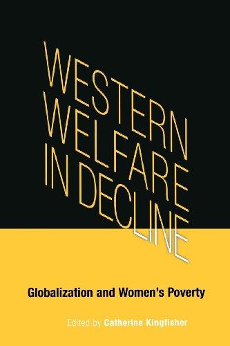 Western Welfare in Decline Globalization and Women
