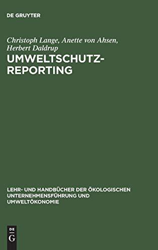 Umweltschutz-Reporting Umwelterklärungen und -berichte als Module eines Reportingsystems