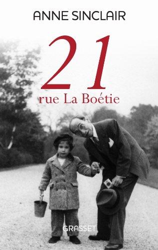 Anne, Sinclair: 21 rue La Boétie