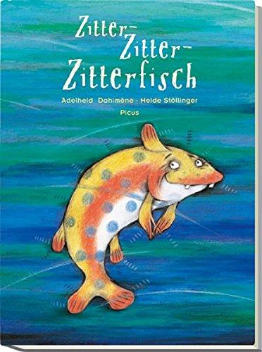 Zitter-Zitter-Zitterfisch