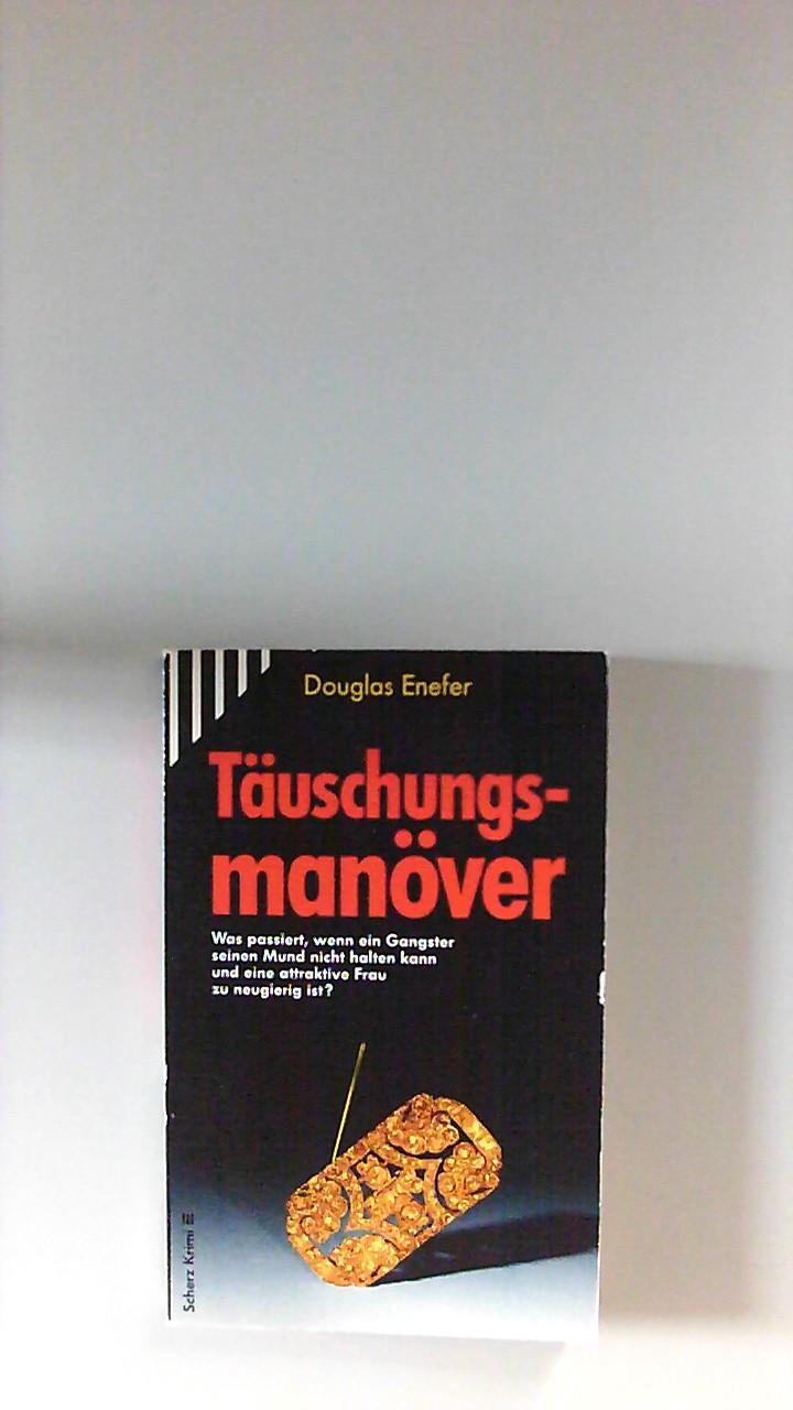 Täuschungsmanöver. [Einzig berecht. Übertr. aus dem Engl. von Margret Schulz-Wenzel] / Scherz-Krimis ; 1541 2. Aufl.