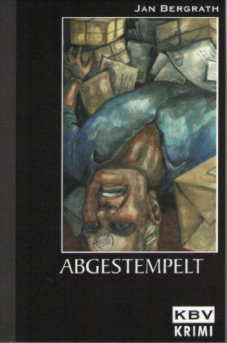 Jan, Bergrath: Abgestempelt Originalausgabe
