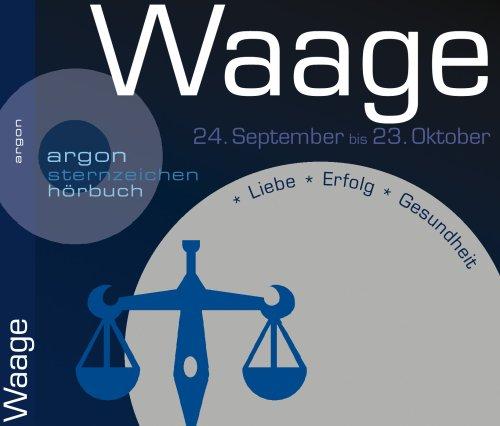 Waage, Audio-CD 23. September bis 22. Oktober. Liebe, Erfolg, Gesundheit. 44:31 Min.