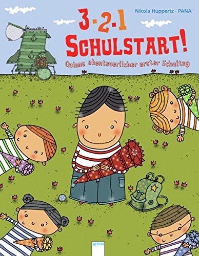 Nikola, Huppertz: 3, 2, 1 - Schulstart! Quinns abenteuerlicher erster Schultag