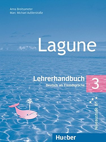 Lagune - Deutsch als Fremdsprache 3 Lehrerhandbuch
