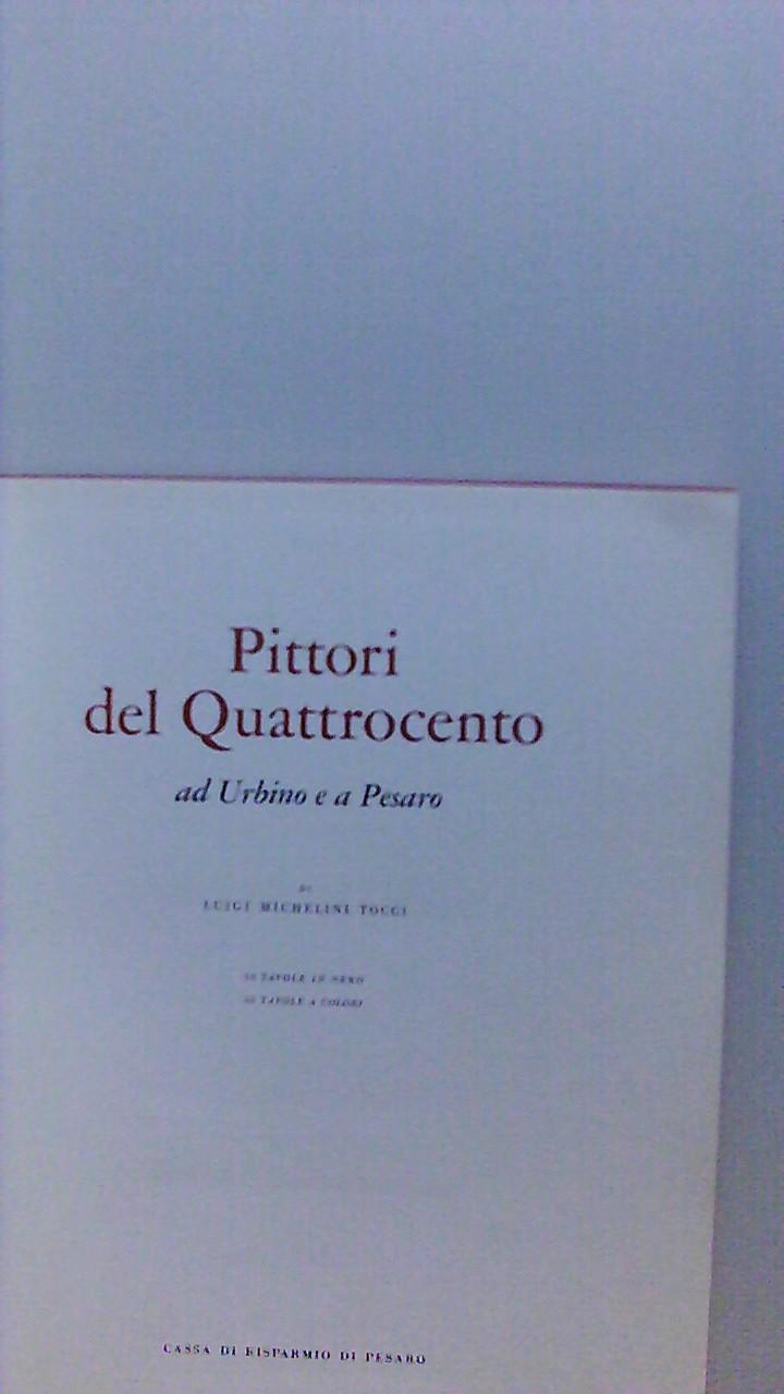 Pittori del Quattrocento ad Urbino e a Pesaro.
