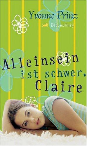 Alleinsein ist schwer, Claire.