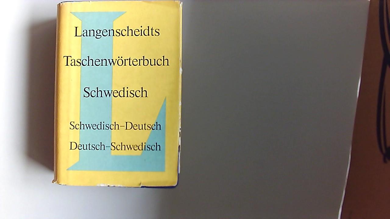 Langenscheidts Taschenwörterbuch der schwedischen und deutschen Sprache : [schwedisch-deutsch, deutsch-schwedisch]. Langenscheidts Taschenwörterbücher