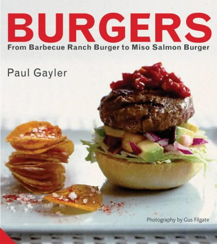 Burgers. From Barbecue Ranch Burger to Miso Salmon Burger