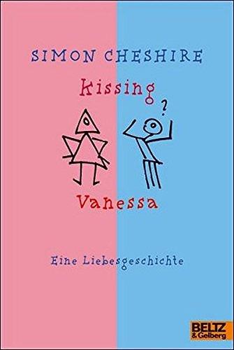 Kissing Vanessa. Eine Liebesgeschichte.