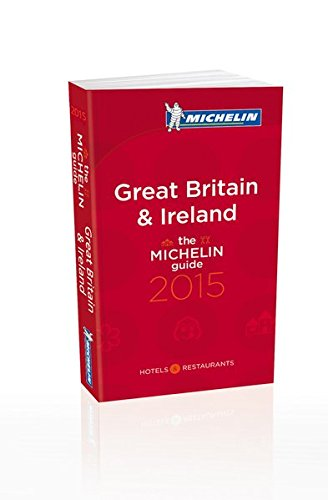 MICHELIN Great Britain & Ireland 2015 Hotels & Restaurants