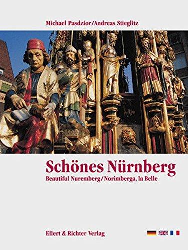 Schönes Nürnberg / Beautiful Nuremberg / Norimberg, la Bella