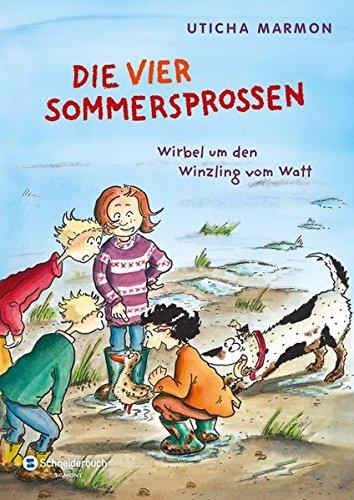 Uticha, Marmon: Die vier Sommersprossen - Wirbel um den Winzling vom Watt.