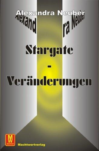 Stargate-Veränderungen.