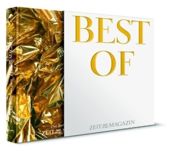 Best Of ZEITmagazin Das Beste aus dem ZEITmagazin