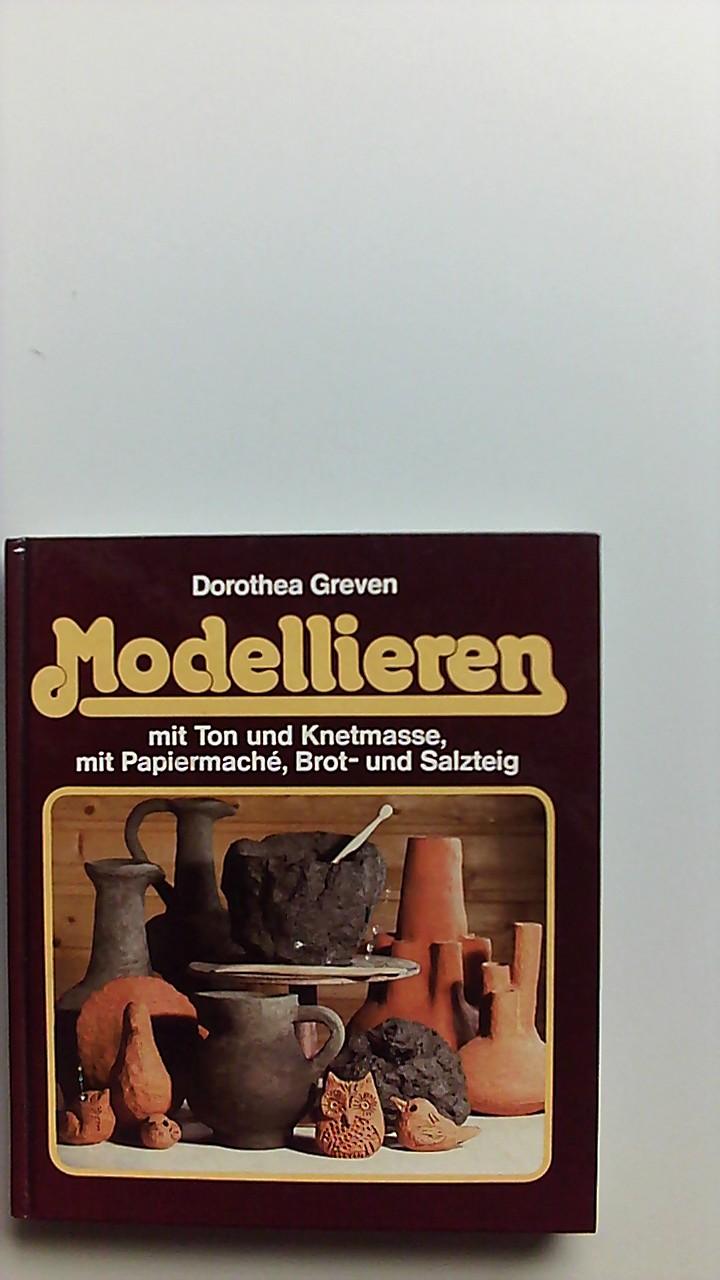 Mein Hobby: Modellieren. Ill. von Egbert Greven