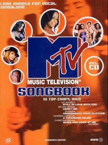 MTV Songbook, Lead Sheets for Vocal Singalong, m. Audio-CD. 10 Top-Chart Hits. Songs v. No Angels, Bryan Adams, Shakira, Vanessa Carlton, ..