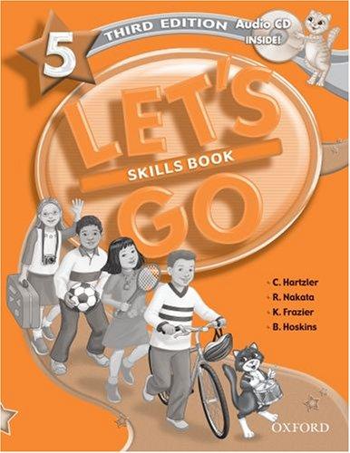 C. u.a., Hartzler: Let's Go 5 - Skills Book, with Audio-CD