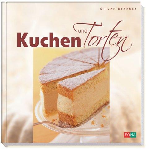 Oliver, Brachat: Kuchen und Torten.