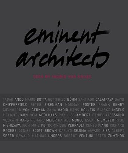 Eminent Architects Seen by Ingrid von Kruse