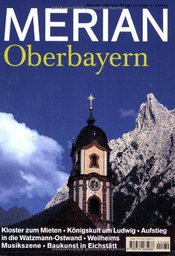 Merian Oberbayern Die Lust am Reisen